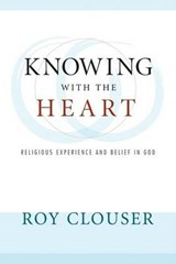 Knowing with the Heart | Roy Clouser |