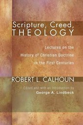 Scripture, Creed, Theology