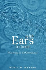 With Ears to Hear | Robin R. Meyers |