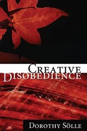Creative Disobedience | Dorothee Solle |