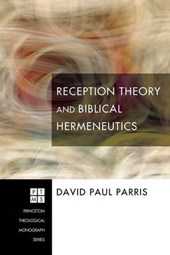 Reception Theory and Biblical Hermeneutics