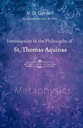 Introduction to the Philosophy of St. Thomas Aquinas, Volume