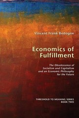 Economics of Fulfillment | Vincent Frank Bedogne |