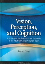 Vision, Perception, and Cognition | Barbara Zoltan |