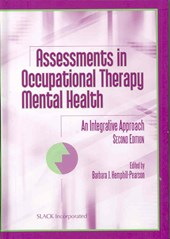 Assessments in Occupational Therapy Mental Health | Barbara J. Hemphill-Pearson |