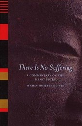 There is No Suffering | Chan Master Sheng Yen |
