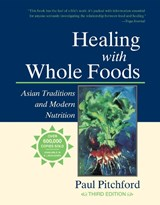 Healing With Whole Foods | Paul Pitchford |