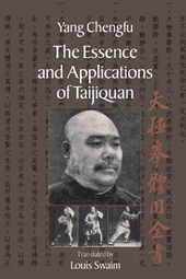 The Essence And Applications Of Taijiquan
