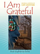 I Am Grateful | Terces Engelhart |
