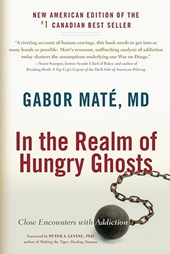 In the Realm of Hungry Ghosts | Mate, Gabor, M.D. |