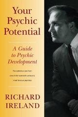 Your Psychic Potential | Richard Ireland |