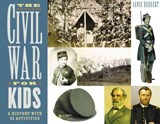 The Civil War for Kids | Janis Herbert |