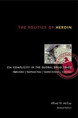 Politics of Heroin, New Edn****o/p | Alfred W. McCoy |