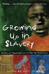Growing Up in Slavery | Yuval Taylor |