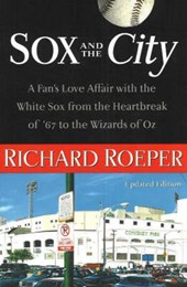 Sox and the City | Richard Roeper |