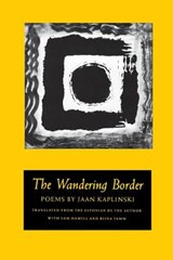 The Wandering Border | Jaan Kaplinski |