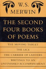 The Second Four Books of Poems | W. S. Merwin |