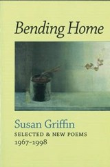 Bending Home | Susan Griffin |