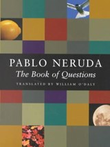 The Book of Questions | Neruda, Pablo ; O'daly, William |