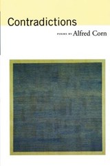 Contradictions | Alfred Corn |