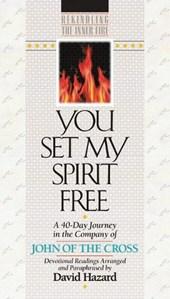 You Set My Spirit Free