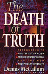 The Death of Truth | Dennis McCallum |