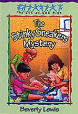 The Stinky Sneakers Mystery | Beverly Lewis |