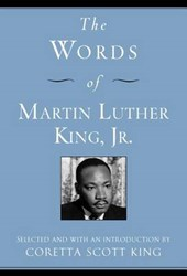 The Words of Martin Luther King, Jr. | Martin Luther King |
