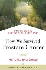 How We Survived Prostate Cancer | Victoria Hallerman |