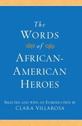The Words of African-American Heroes |  |