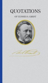 Ulysses S. Grant (Quote Book)
