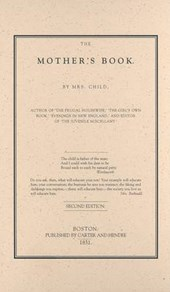 Mother's Book | Lydia Marie Child |