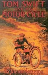 Tom Swift & His Motor Cycle