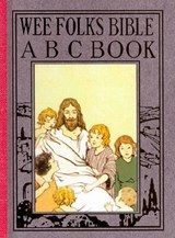 Wee Folks Bible ABC Book | Elisabeth Robinson Scovil |