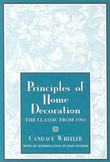 Principles of Home Decoration | Candace Wheeler |