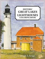 Historic Great Lakes Lighthouses | Joseph A. Arrigo |