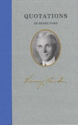 Quotations of Henry Ford | Henry Ford |