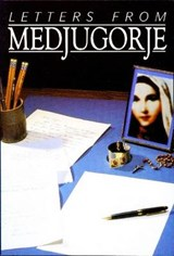 Letters from Medjugorje | Wayne Weible |
