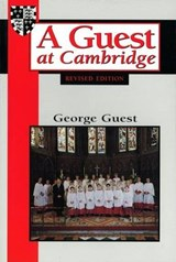 A Guest at Cambridge | George Guest |