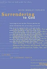 Surrendering to God | Keith Beasley-Topliffe |