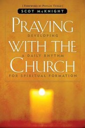 Praying with the Church | Scot McKnight |