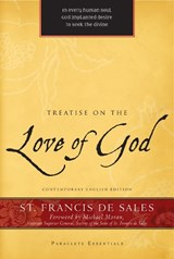Treatise on the Love of God | Francis De Sales |