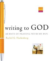 Writing to God | Rachel G. Hackenberg |