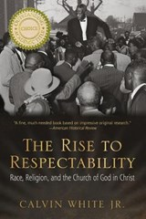 The Rise to Respectability | White, Calvin, Jr. |