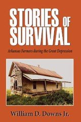 Stories of Survival | William Downs Jr |
