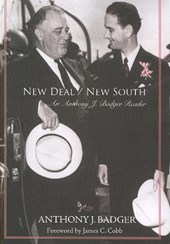 New Deal/New South | Anthony J. Badger |