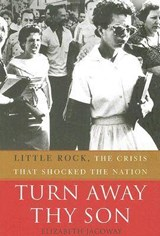 Turn Away Thy Son | Elizabeth Jacoway |
