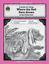 A Guide for Using Where the Red Fern Grows in the Classroom | Patty Carratello |