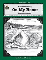 A Guide for Using on My Honor in the Classroom | Gayle Hanna |