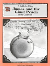 A Guide for Using James and the Giant Peach in the Classroom